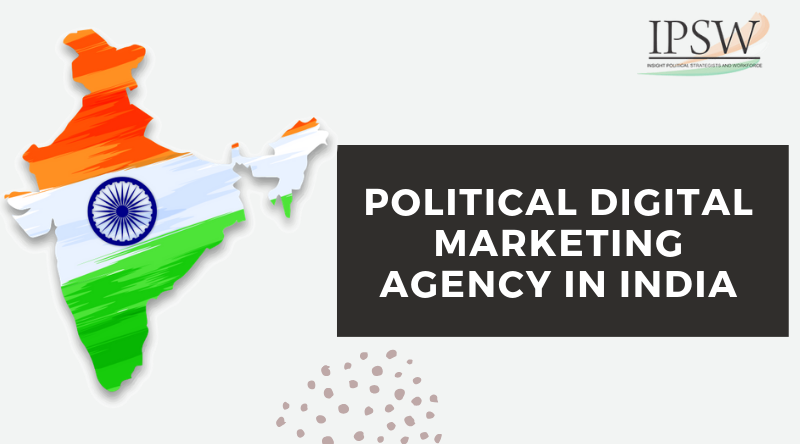 Political Digital Marketing Agency in India
