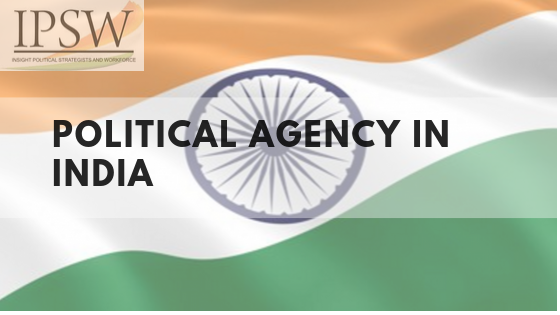 Political Agency In India