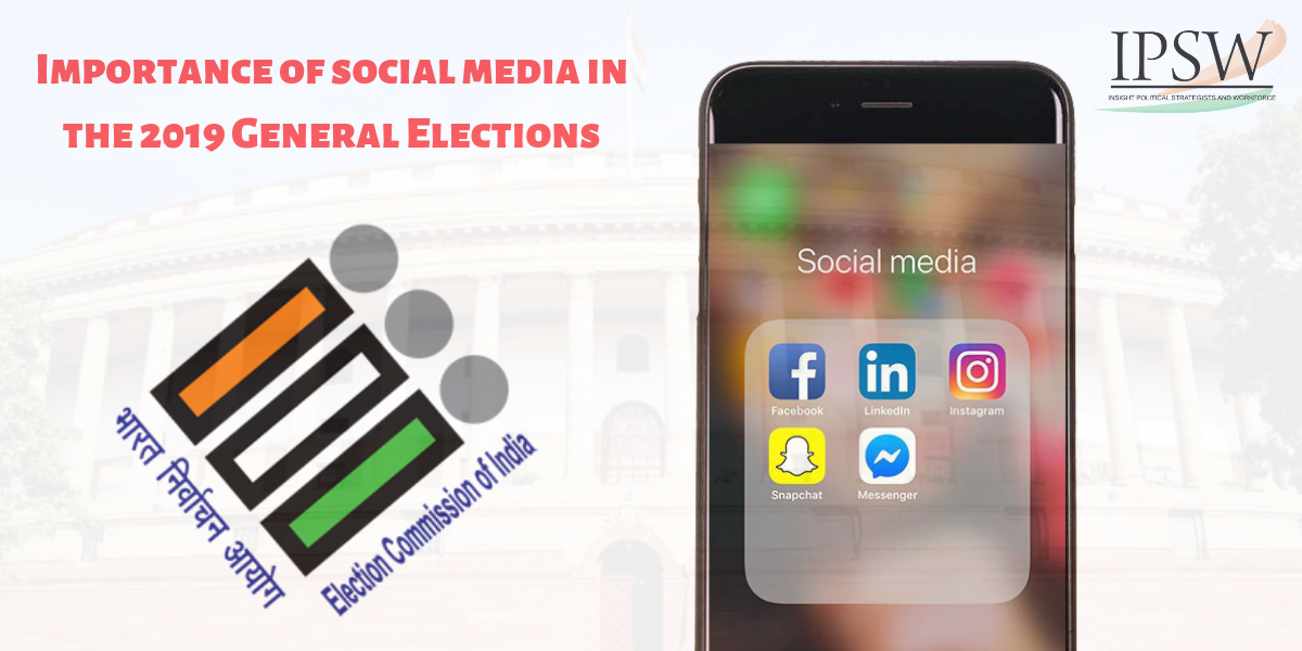 Importance of social media in the 2019 General Elections