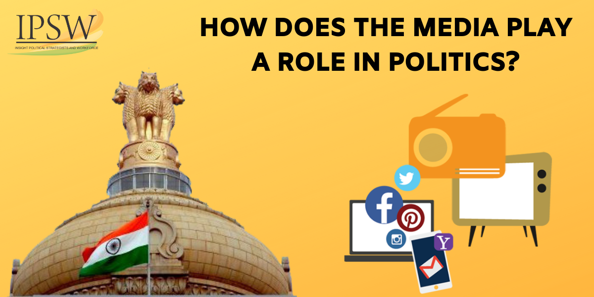 How Does The Media Play A Role In Politics?