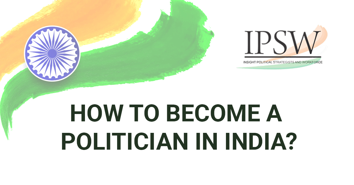 How To Become a Politician In India