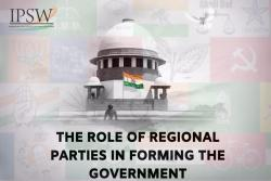 The role of Regional Parties in forming the Government