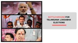Battleground Telangana  – General Elections 2019