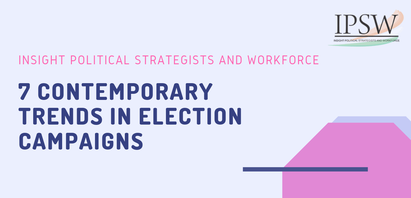 7 Contemporary Trends in Election Campaigns